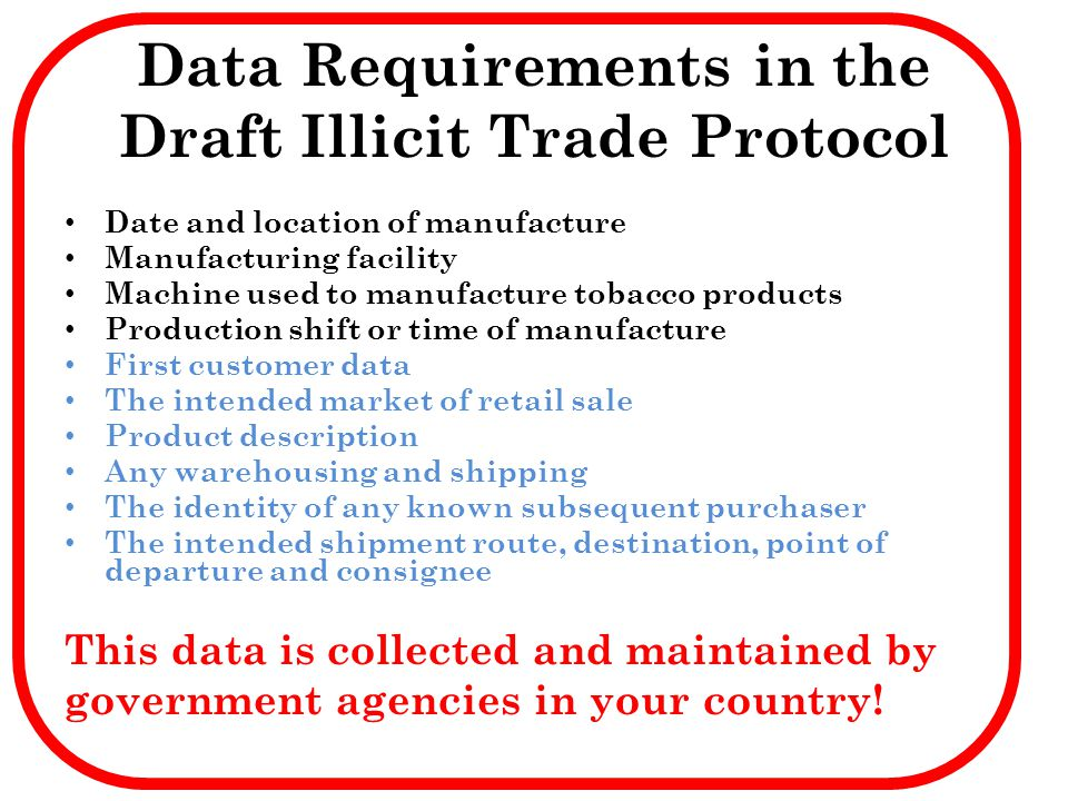 Data Requirements in the Draft Illicit Trade Protocol