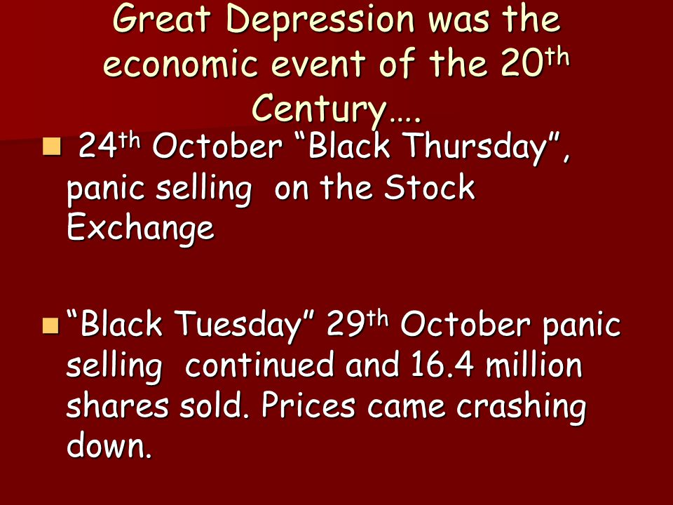 Great Depression was the economic event of the 20th Century….