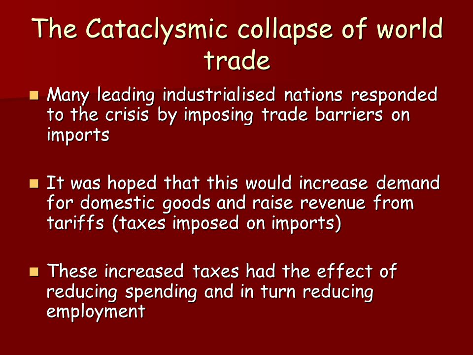 The Cataclysmic collapse of world trade