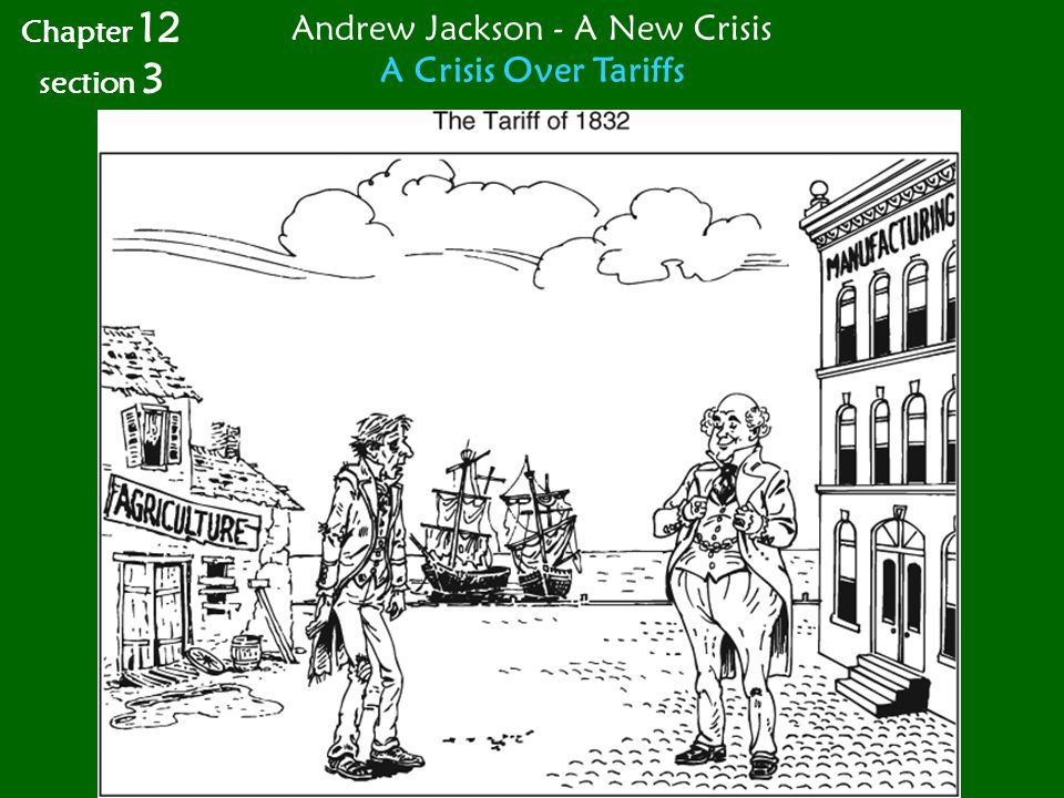 Andrew Jackson - A New Crisis