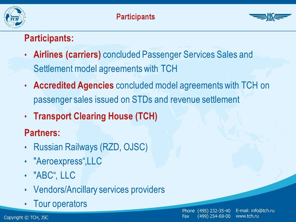 Transport Clearing House (ТCH) Partners: Russian Railways (RZD, OJSC)