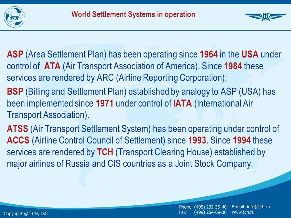 World Settlement Systems in operation