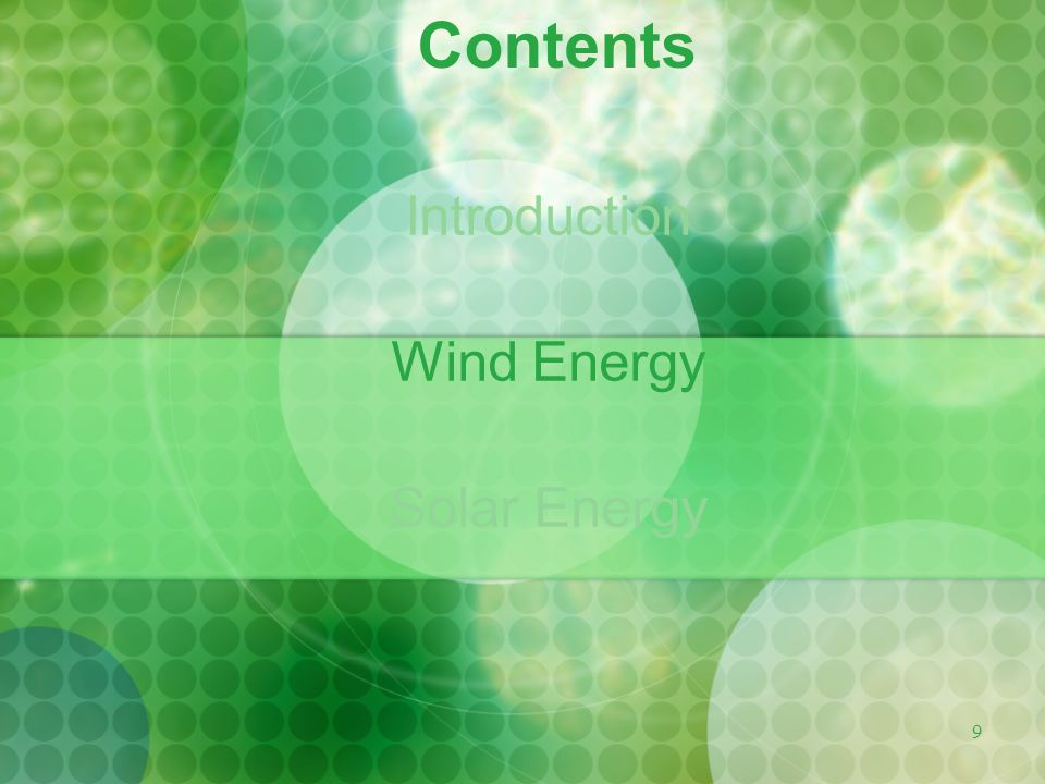 Contents Introduction Wind Energy Solar Energy