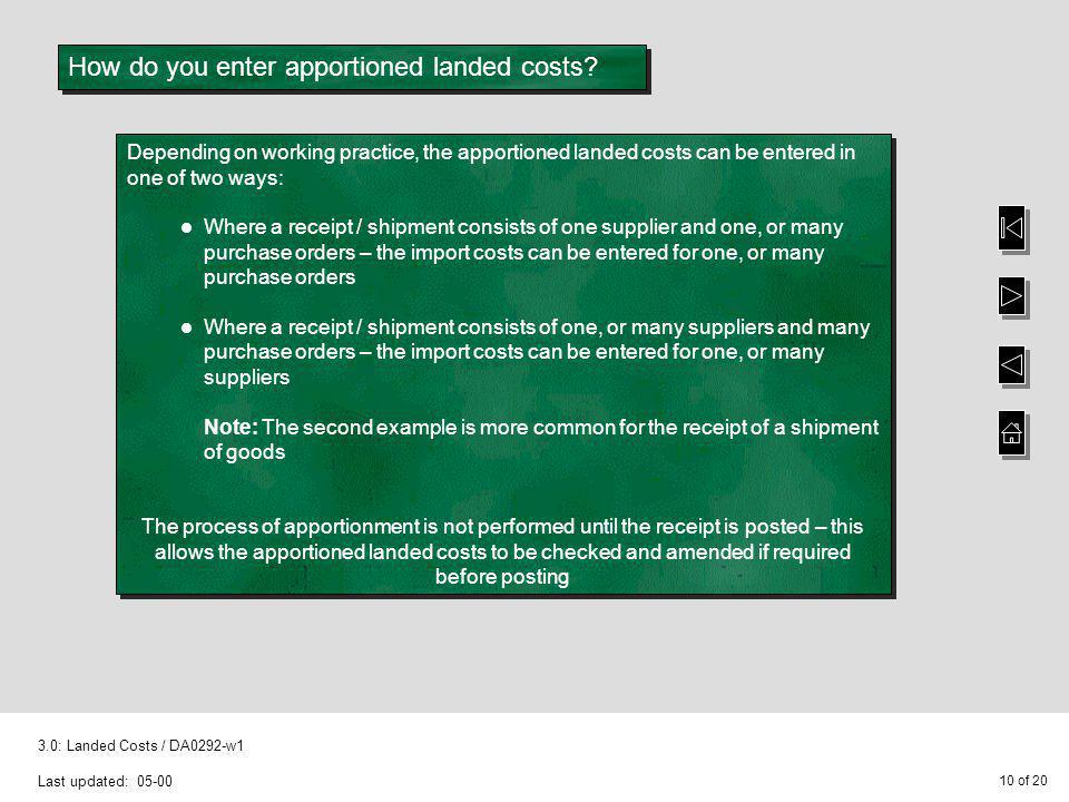 How do you enter apportioned landed costs