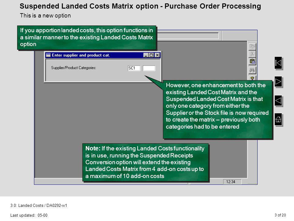 Suspended Landed Costs Matrix option - Purchase Order Processing