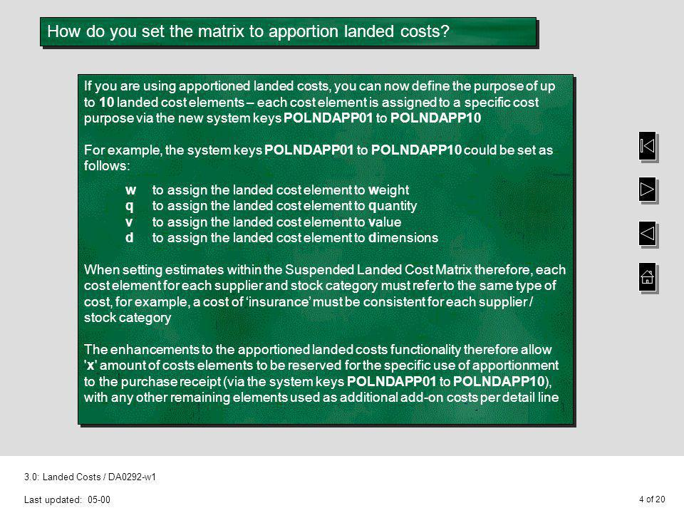 How do you set the matrix to apportion landed costs
