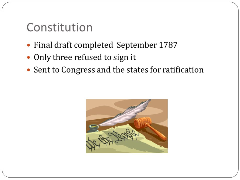 Constitution Final draft completed September 1787