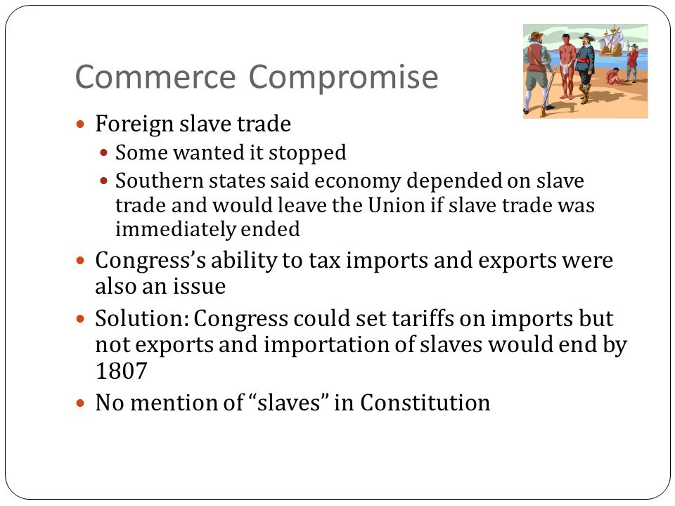 Commerce Compromise Foreign slave trade