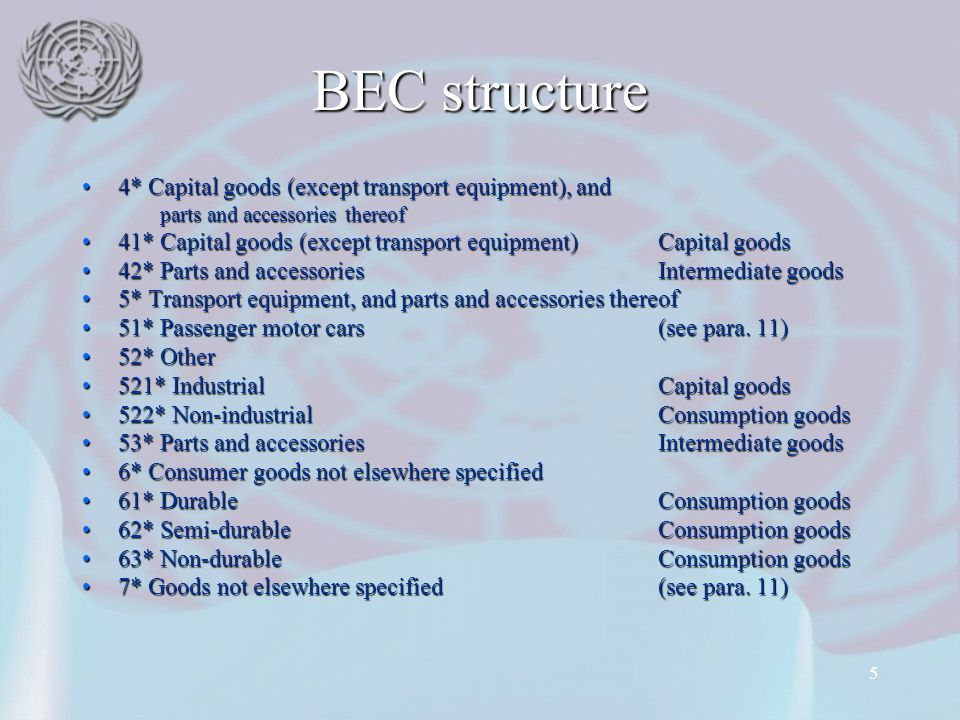 BEC structure 4* Capital goods (except transport equipment), and