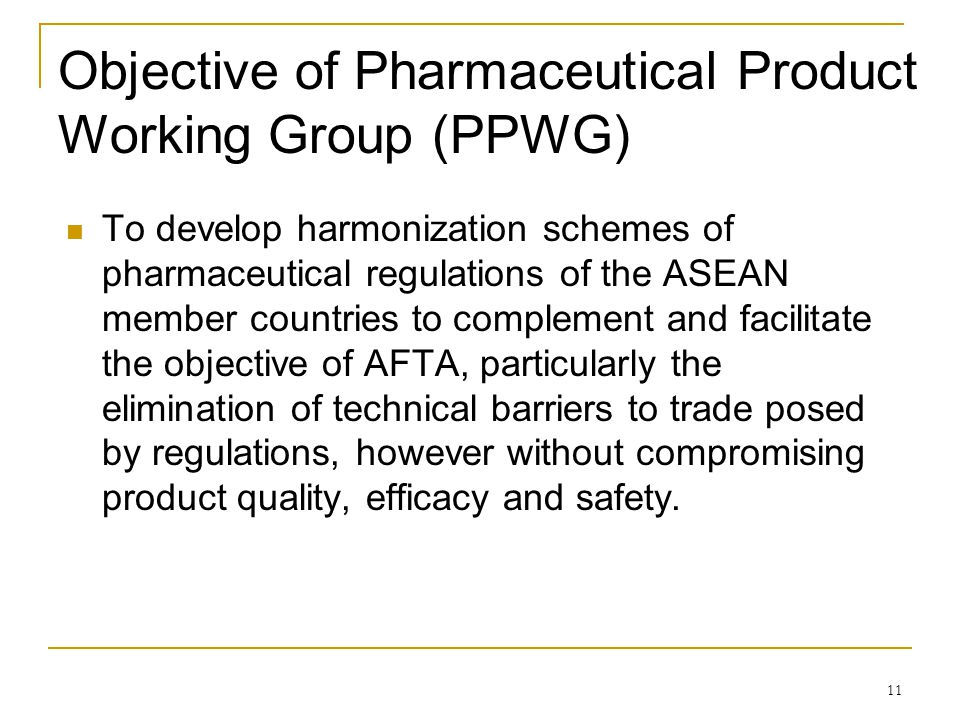 Objective of Pharmaceutical Product Working Group (PPWG)