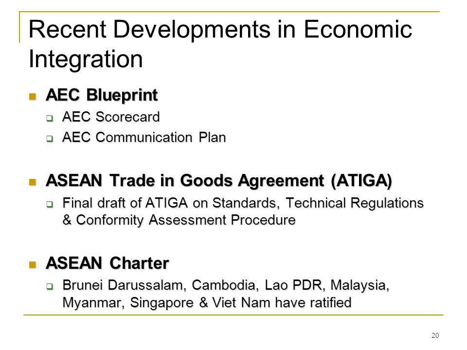 Recent Developments in Economic Integration