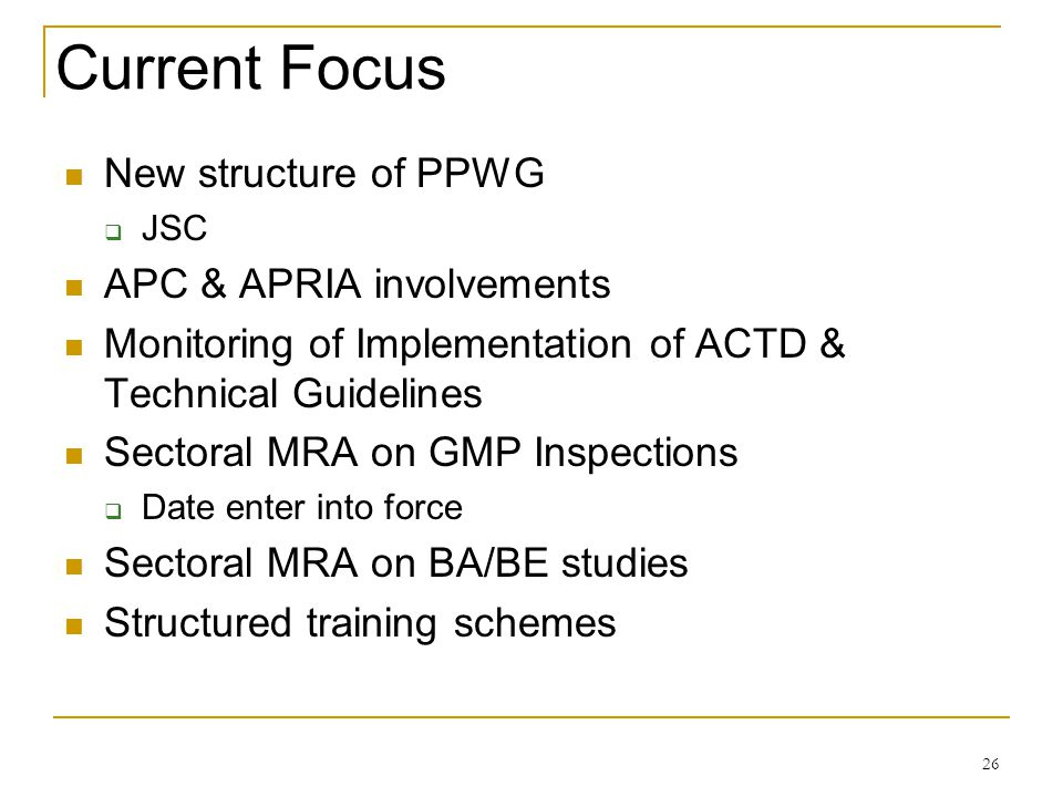 Current Focus New structure of PPWG APC & APRIA involvements