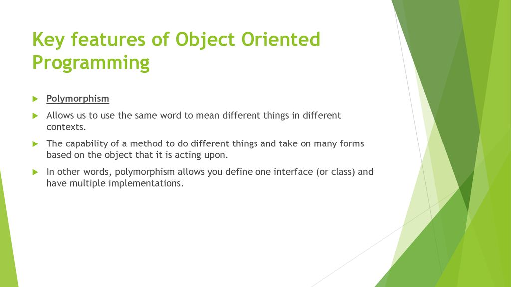 Key features of Object Oriented Programming