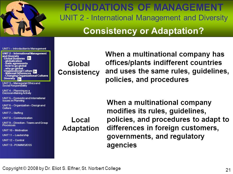Consistency or Adaptation
