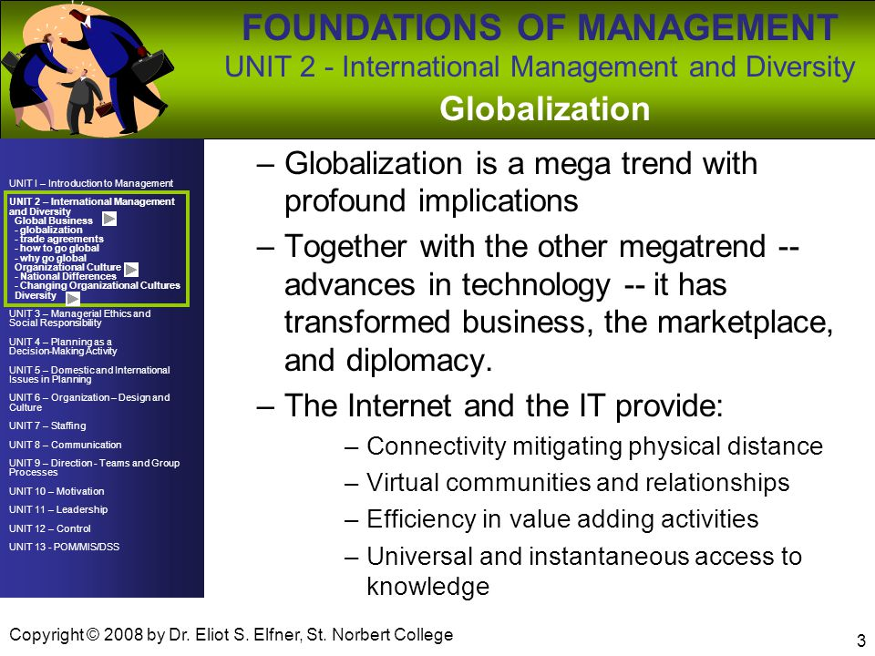 Globalization Globalization is a mega trend with profound implications