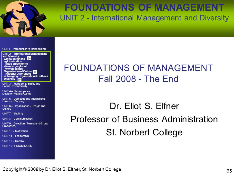 FOUNDATIONS OF MANAGEMENT Fall 2008 - The End