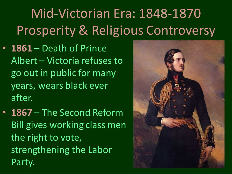 Mid-Victorian Era: 1848-1870 Prosperity & Religious Controversy