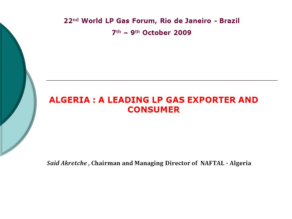 Said Akretche , Chairman and Managing Director of NAFTAL - Algeria