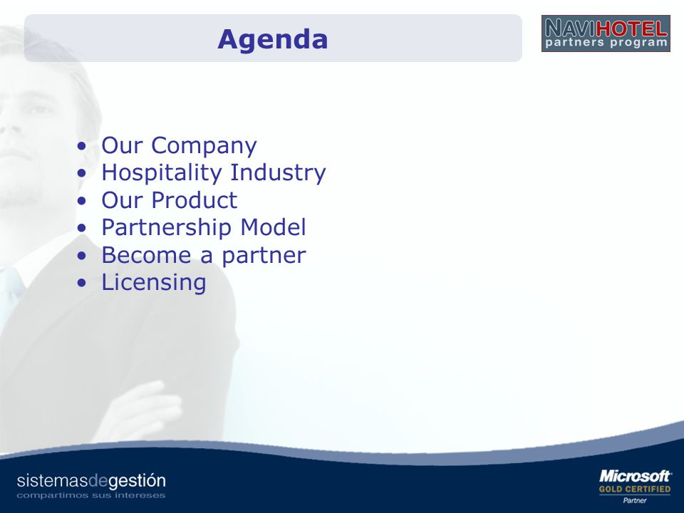Agenda Our Company Hospitality Industry Our Product Partnership Model