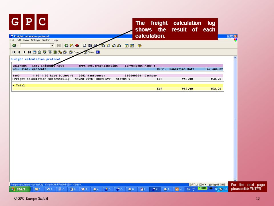 The freight calculation log shows the result of each calculation.