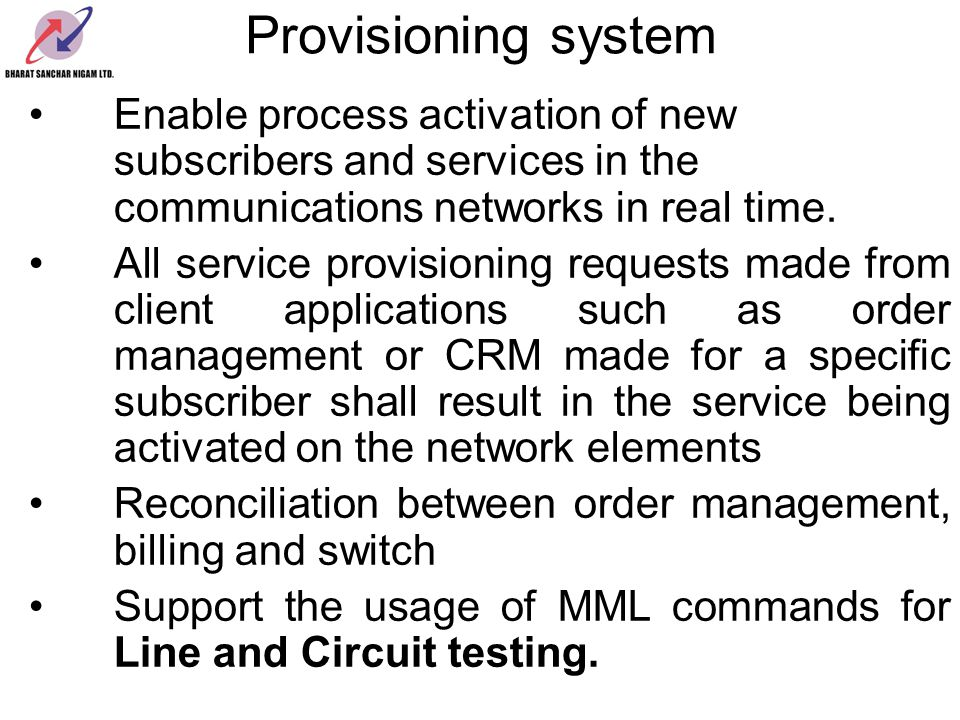 Provisioning system Enable process activation of new subscribers and services in the communications networks in real time.