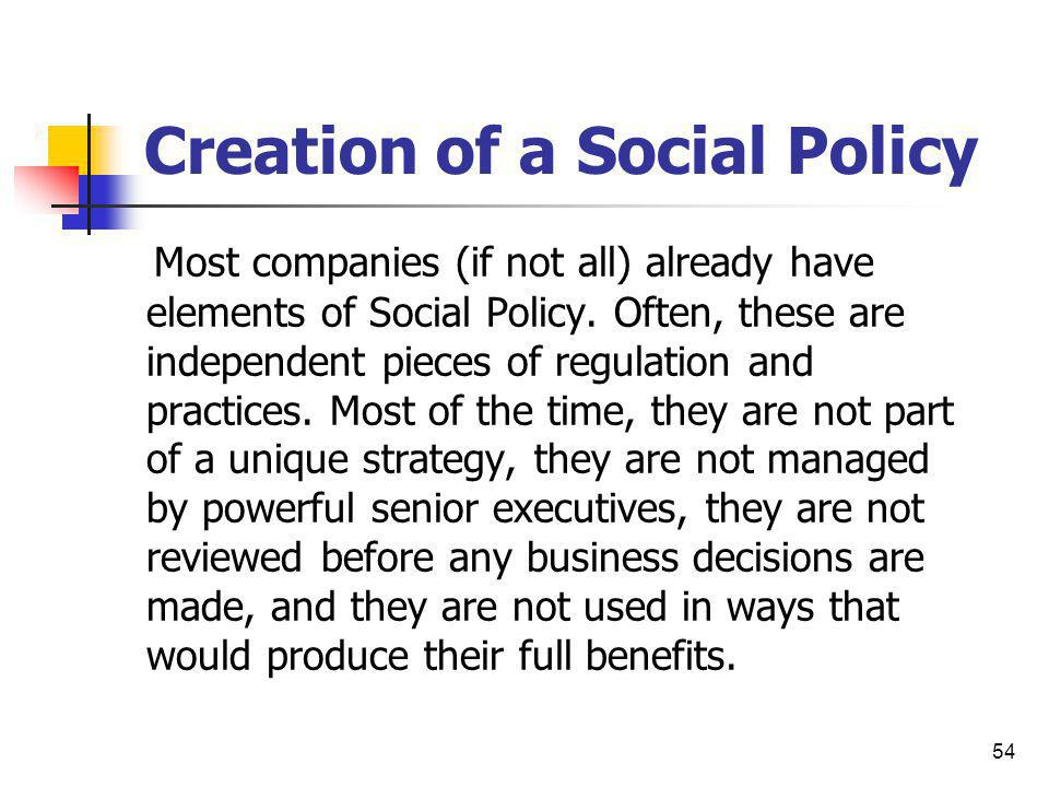 Creation of a Social Policy