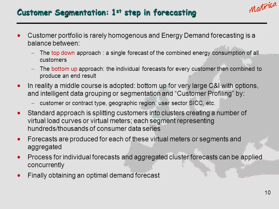Customer Segmentation: 1st step in forecasting