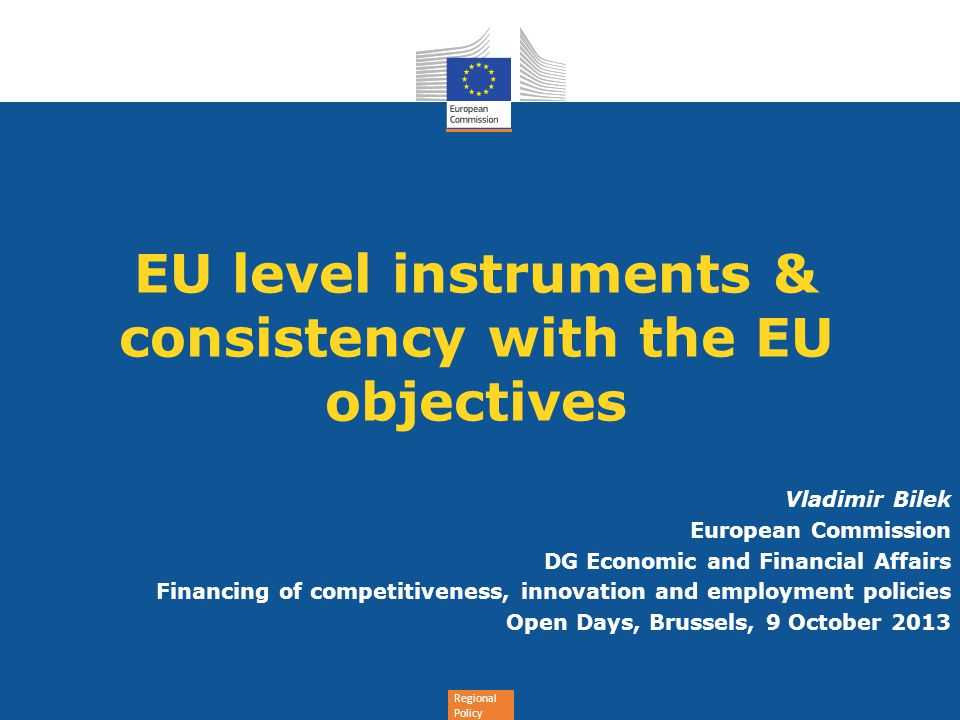 EU level instruments & consistency with the EU objectives