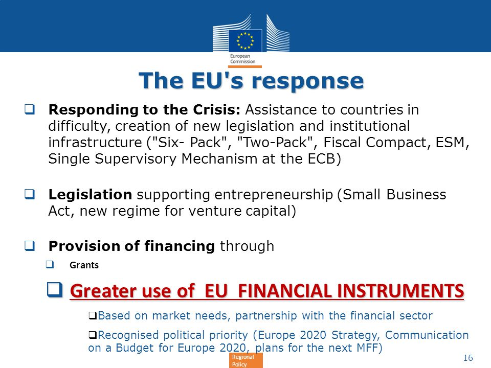 The EU s response Greater use of EU FINANCIAL INSTRUMENTS