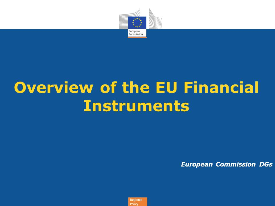 Overview of the EU Financial Instruments