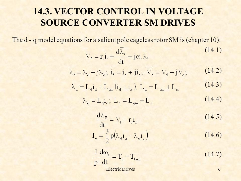 14.3. VECTOR CONTROL IN VOLTAGE SOURCE CONVERTER SM DRIVES