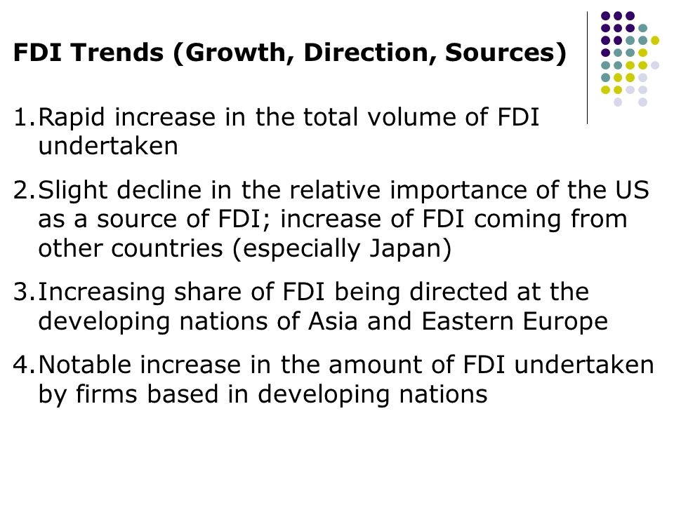 FDI Trends (Growth, Direction, Sources)