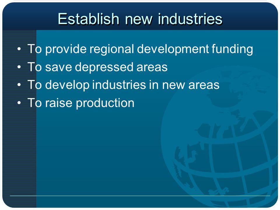 Establish new industries