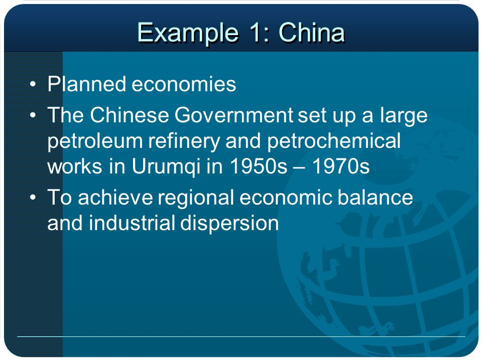Example 1: China Planned economies