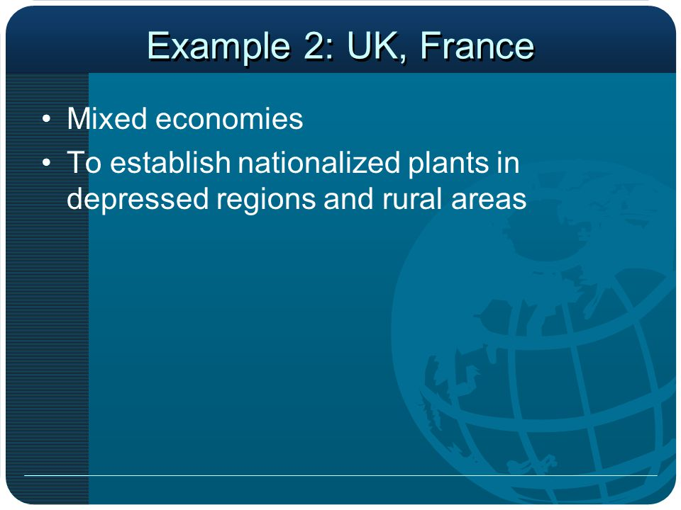 Example 2: UK, France Mixed economies