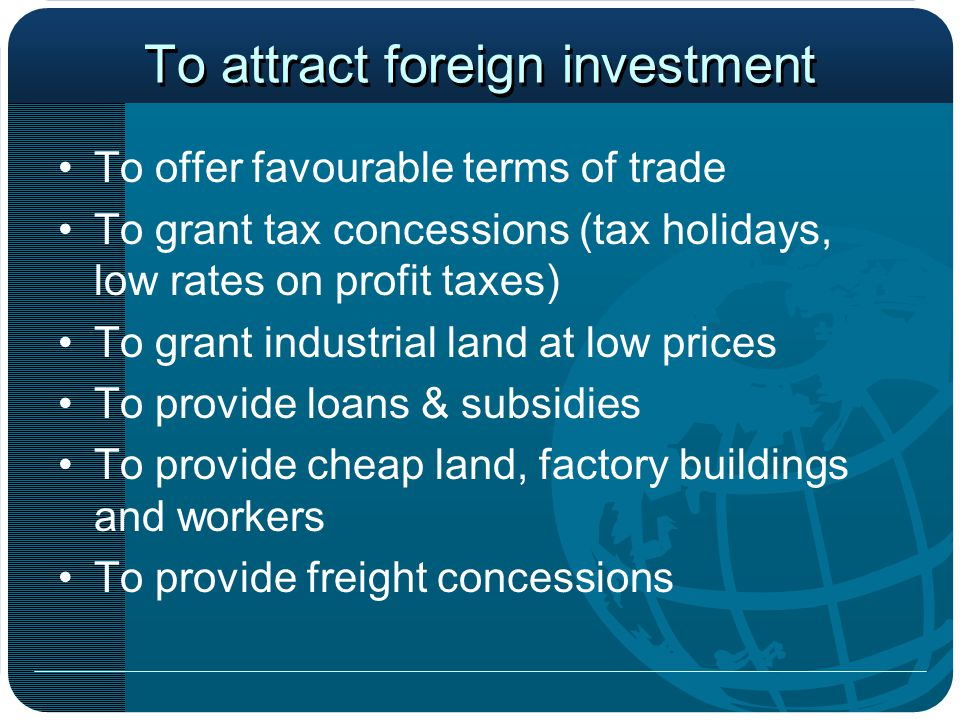 To attract foreign investment