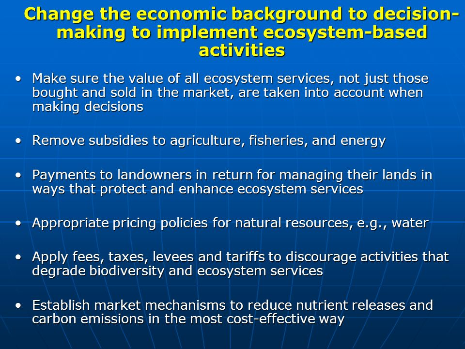 Change the economic background to decision-making to implement ecosystem-based activities