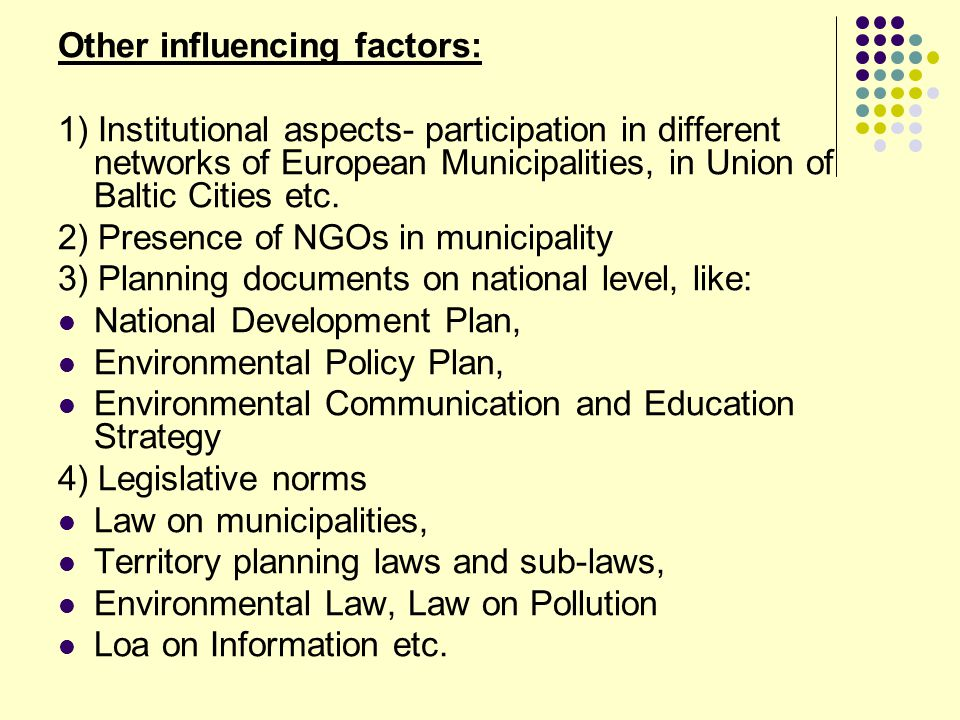 Other influencing factors: