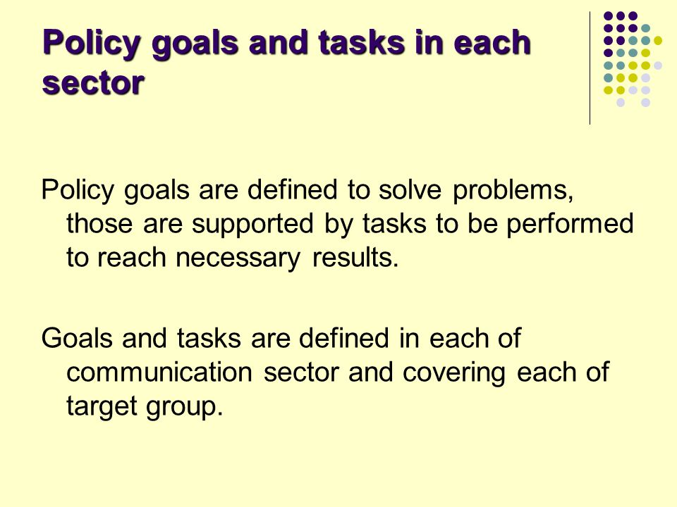 Policy goals and tasks in each sector
