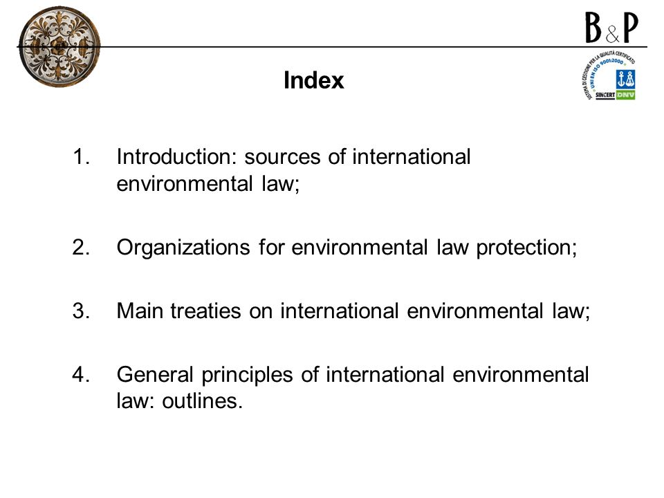 Index Introduction: sources of international environmental law;