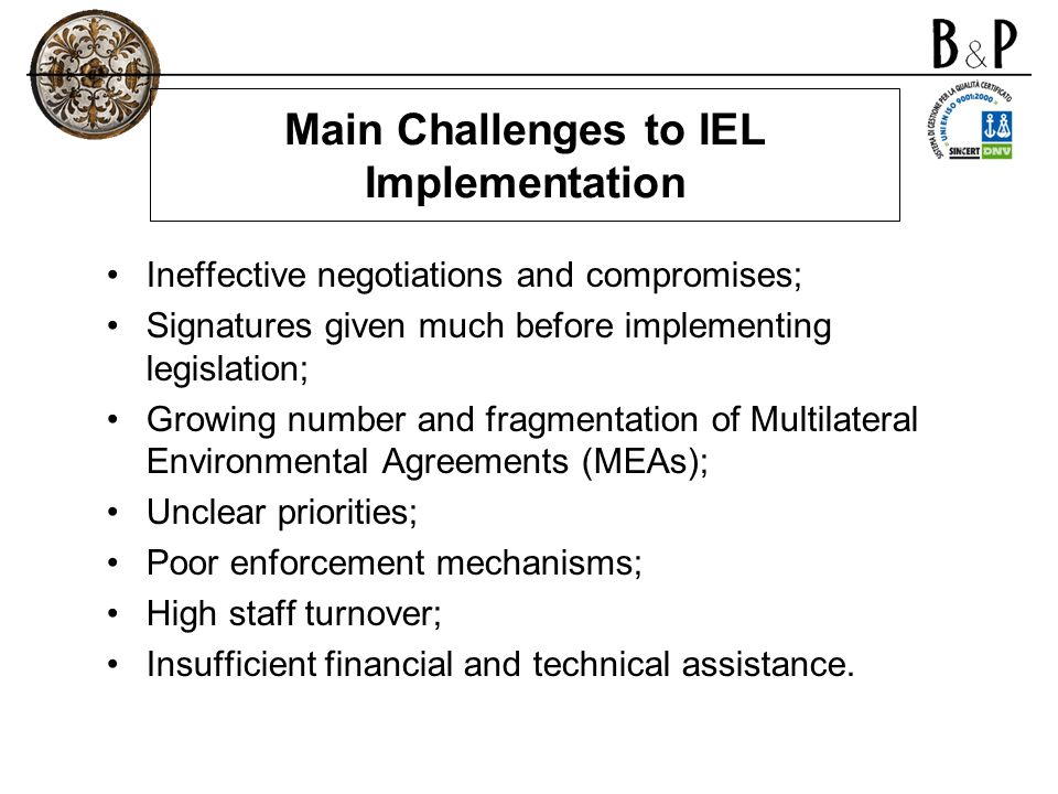 Main Challenges to IEL Implementation