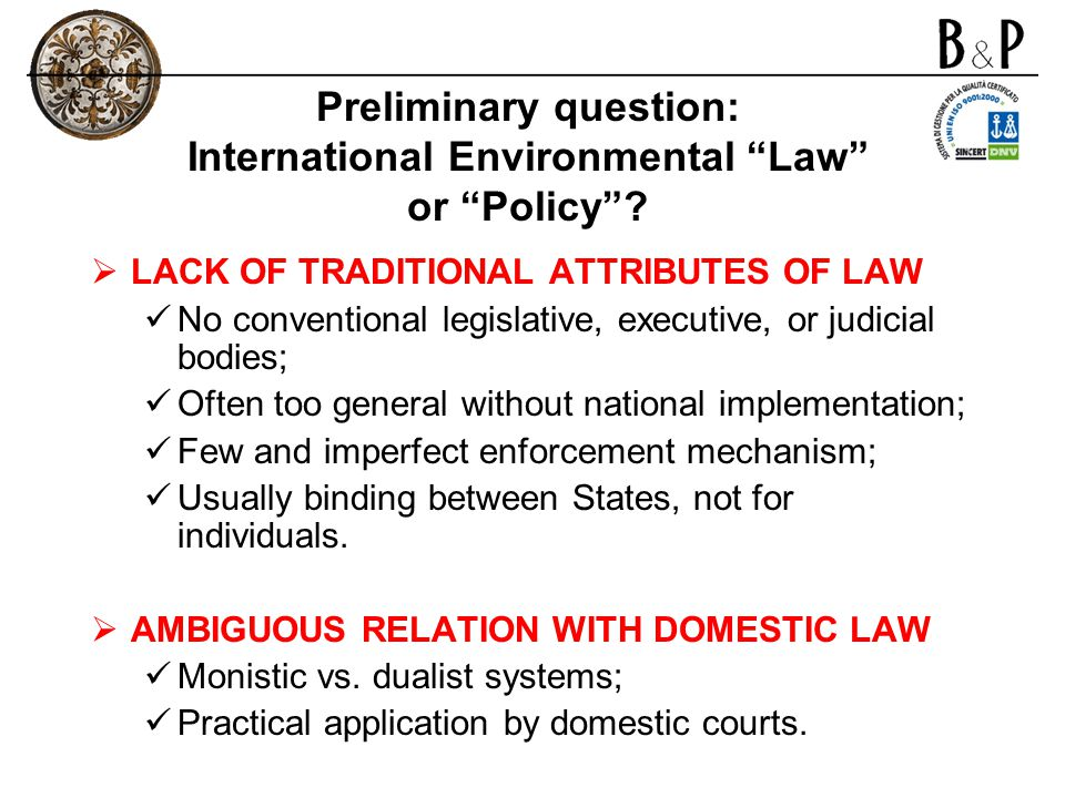 Preliminary question: International Environmental Law or Policy