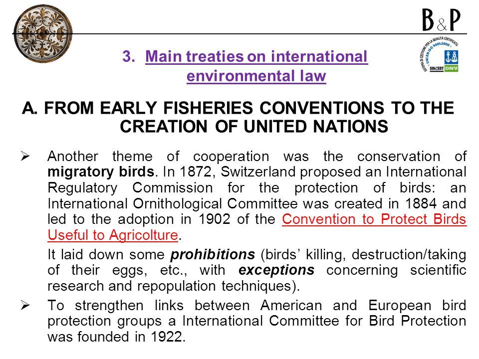 A. FROM EARLY FISHERIES CONVENTIONS TO THE CREATION OF UNITED NATIONS