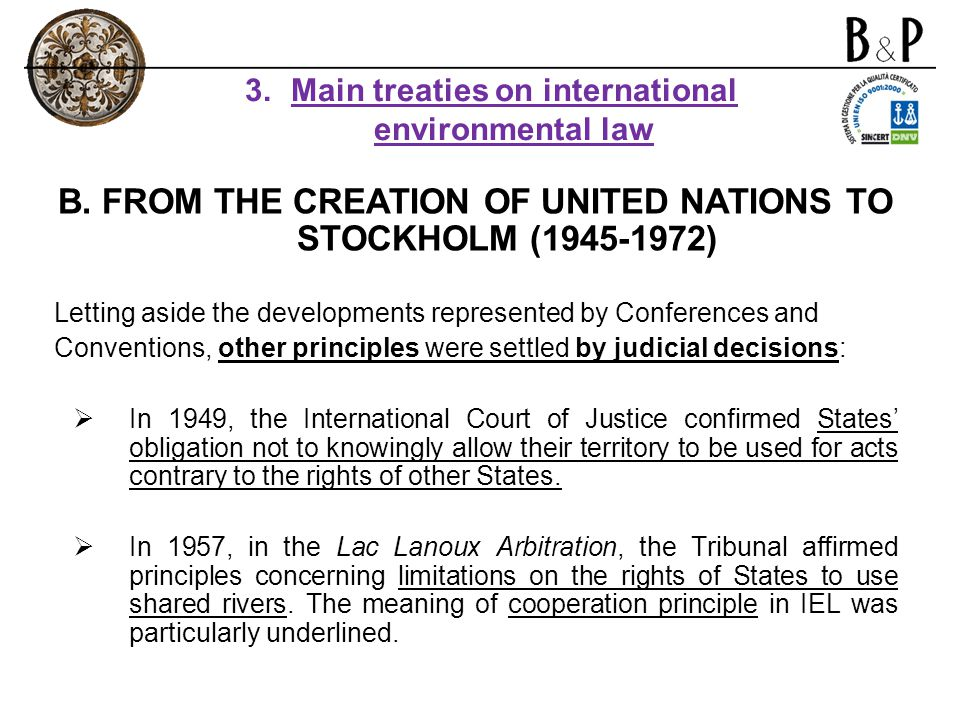 B. FROM THE CREATION OF UNITED NATIONS TO STOCKHOLM ( )