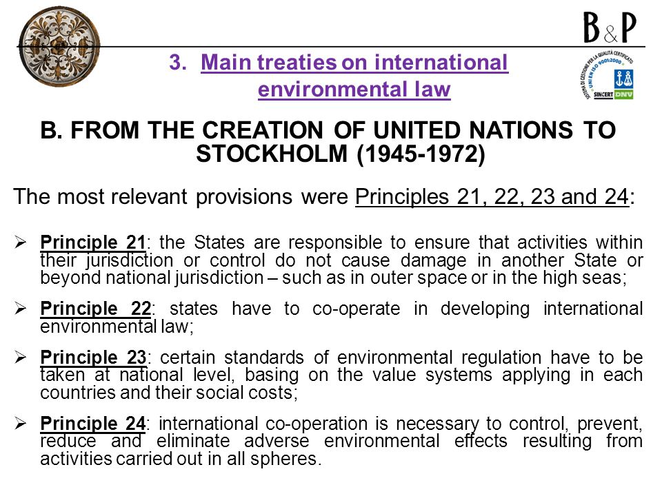 B. FROM THE CREATION OF UNITED NATIONS TO STOCKHOLM (1945-1972)