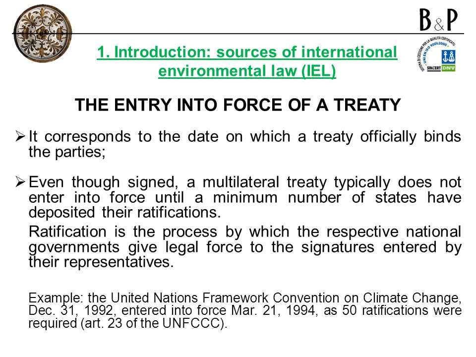 THE ENTRY INTO FORCE OF A TREATY