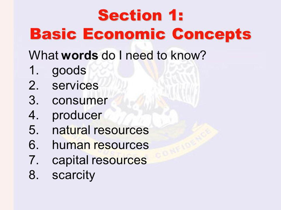 Section 1: Basic Economic Concepts
