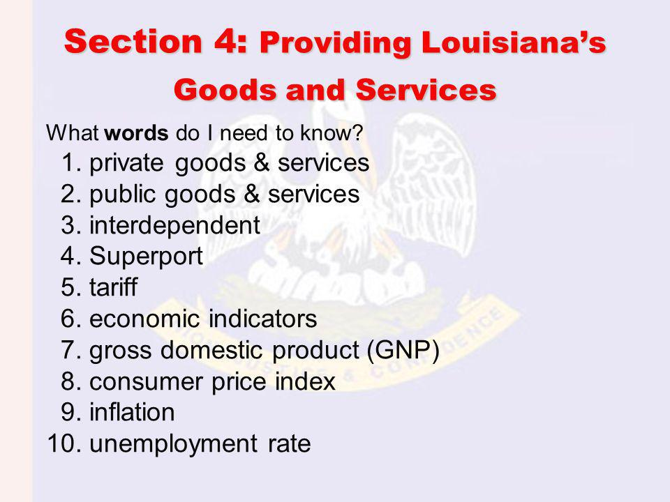 Providing Louisiana's Goods and Services