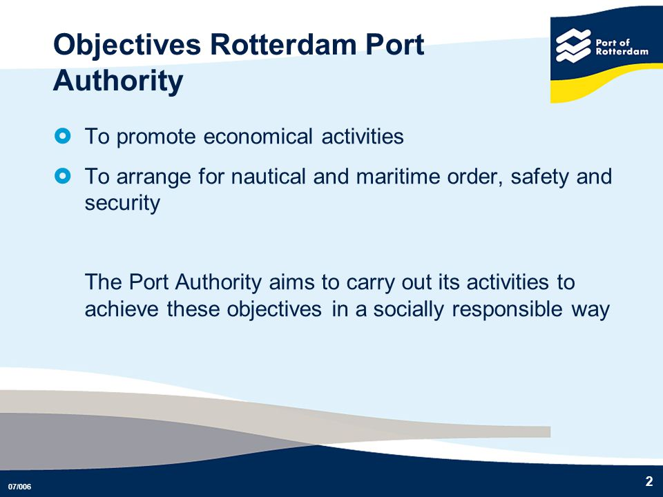 Objectives Rotterdam Port Authority