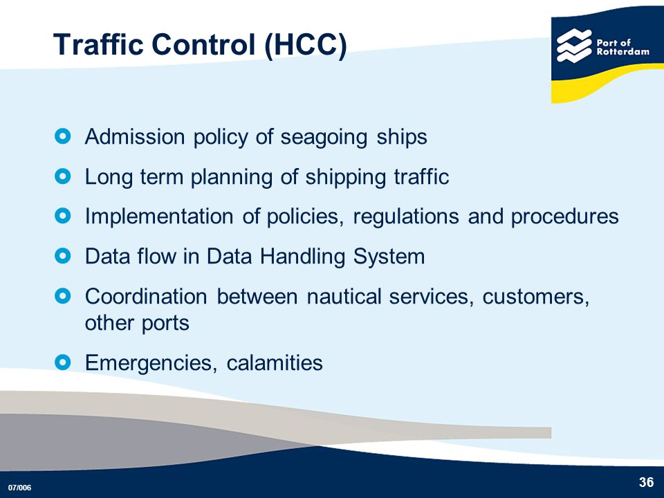 Traffic Control (HCC) Admission policy of seagoing ships